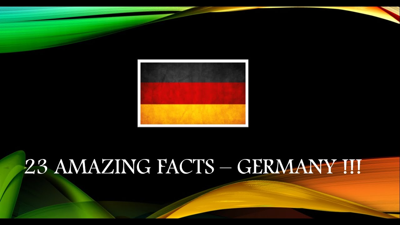 Amazing Facts Germany