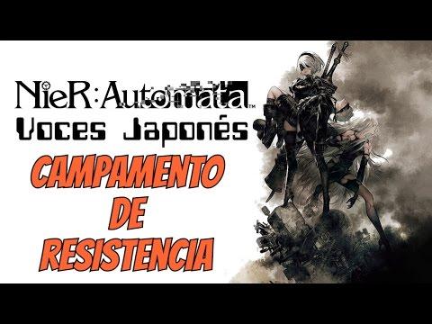 NieR: Automata - Gameplay en Español (Voces Japonés) Campamento de resistencia