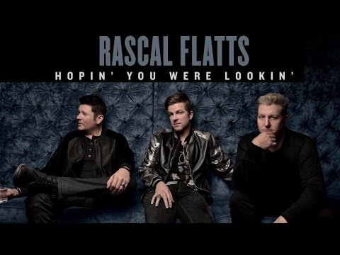 """RASCAL FLATTS 