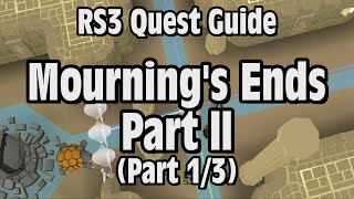 RS3: Mourning's End Part 2 Quest Guide - RuneScape (Part 1/3)