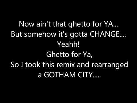 R.KELLY - GOTHAM CITY (REMIX) **(LYRICS ON SCREEN)**
