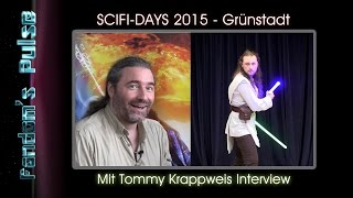 SCIFI-DAYS 2015 Impressionen (mit Tommy Krappweis Interview)