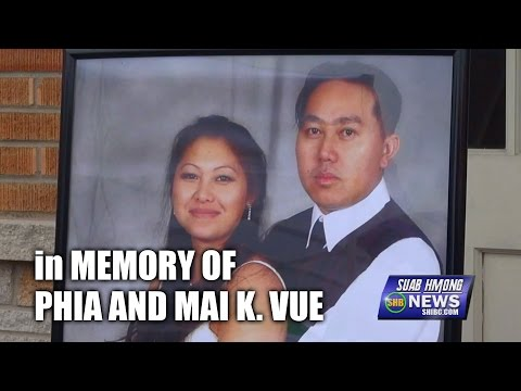 SUAB HMONG NEWS:  Candlelight Vigil in memory of Phia and Mai k. Vue