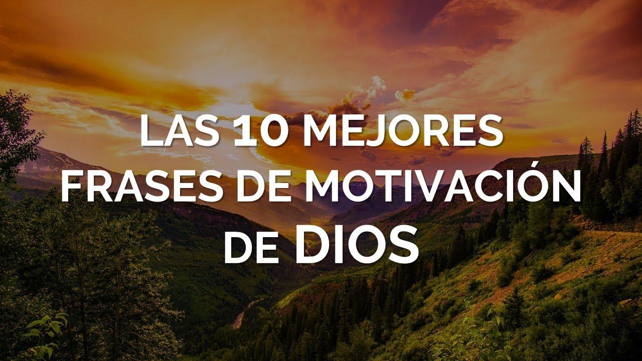Frases De Motivacion: Las 10 Mejores Frases De Motivación De DIOS