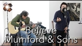 Believe - Mumford & Sons | Acoustic Guitar Cover