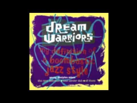 Dream Warriors - My definition Of A Boombastic Jazz Style (Next Definition)