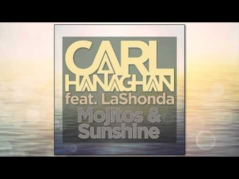 Carl Hanaghan feat. LaShonda - Mojitos & Sunshine (Original Mix)