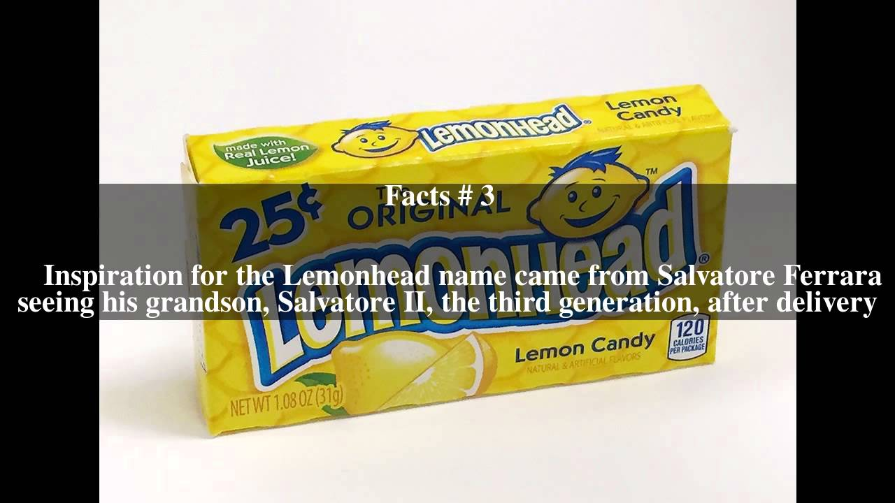 Lemonhead (candy) Top # 5 Facts