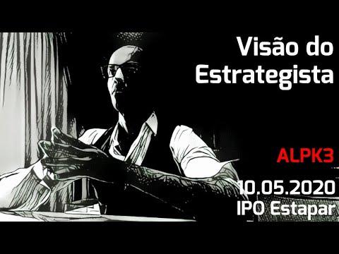 10.05.2020 - Visão do Estrategista - IPO Estapar - ALPK3