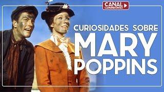 Curiosidades sobre Mary Poppins | O Camundongo