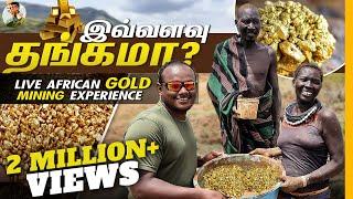Gold Rush in African Mining  Uganda  EP 8  Tamil Trekker