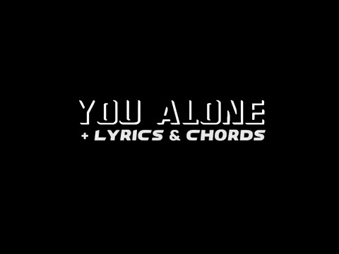 You Alone (For You Alone) by Don Harris (COVER) + Lyrics & Chords