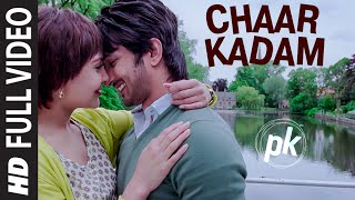 Gambar cover 'Chaar Kadam' FULL VIDEO Song | PK | Sushant Singh Rajput | Anushka Sharma | T-series