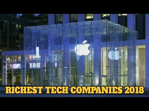 Top 10 Richest Tech Companies In The World 2018