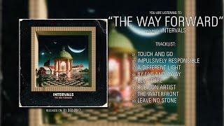 Intervals (Ontario) - The Way Forward (2017)   Full Album