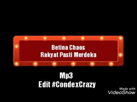 musik By Betina Chaos Rakyat Pasti merdeka