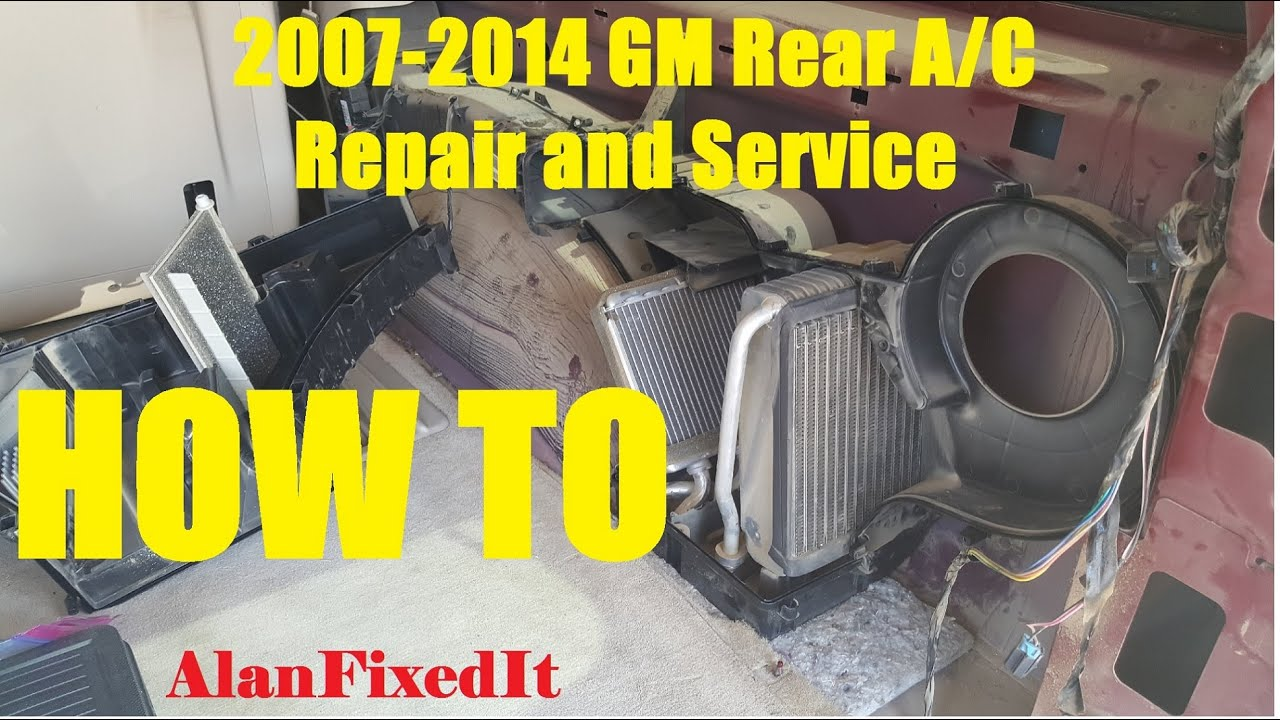 2007 2014 Gm Rear Ac Repair And Service Expansion Valve Youtube Diagram Also 1999 Chevy Suburban On Tahoe 5 7