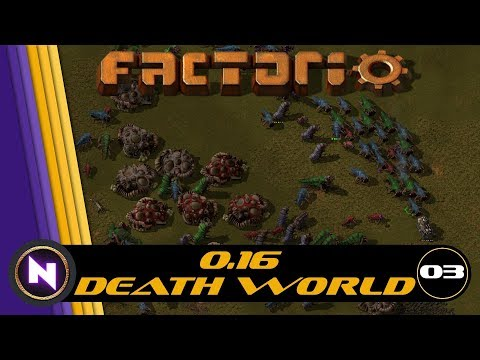 Factorio 0.16 Death World - E03 THIS IS MY LAND NOW