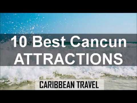 Top 10 Cancun Attractions