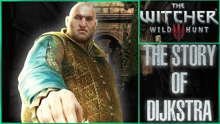 The Story of Dijkstra - Witcher Character Lore - Witcher lore - Witcher 3 Lore