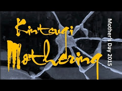 Kintsugi Mothering - Sunday Message at the Quest