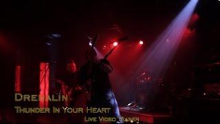 Thunder In Your Heart Video Teaser