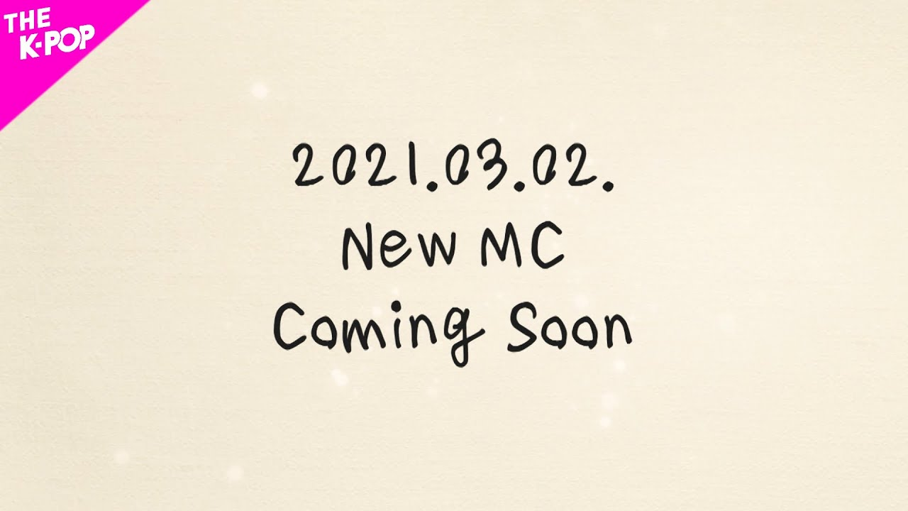 2021.03.02 NEW MC Coming Soon [THE SHOW 210223]