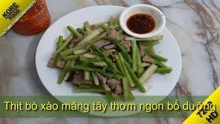 Thịt bò xào măng tây ngon ngất ngây - KORE FOOD
