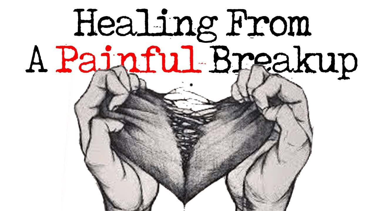 Healing From A Painful Seperation/Break Up
