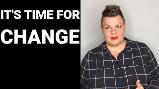 Time for Change - Let's all be Part of this Change