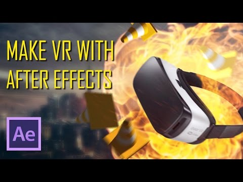 Make VR in After Effects | Part 3 - Putting It Togther - YouTube