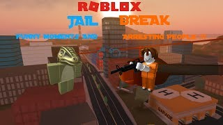ROBLOX | Jailbreak | Funny Moments & Arresting People Compilation # 1