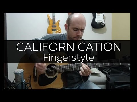 Californication (Red Hot Chili Peppers) - Fingerstyle Cover w/ FREE TABS