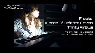 Freaks - Fence Of Defence Covered By Trinity AirBlue All Instrument...