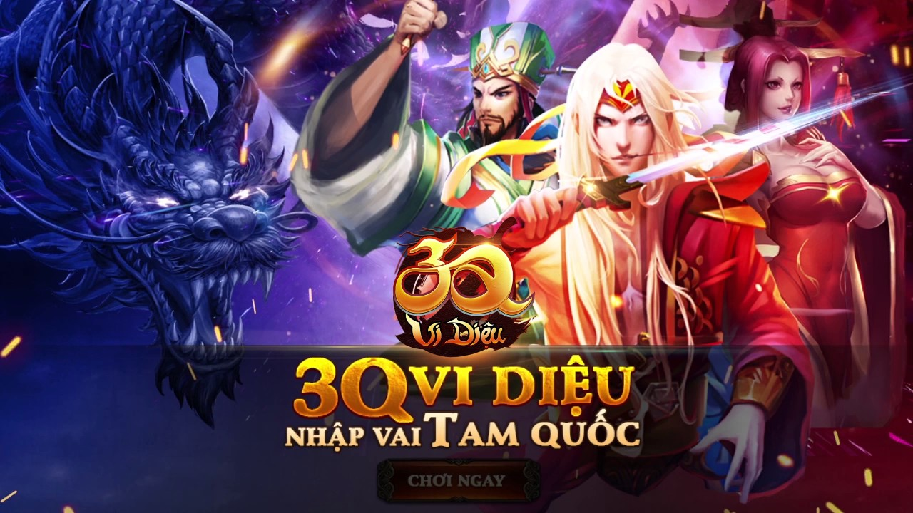 3Q Vi Diệu - Tam Quốc Tranh Hùng | Video Ads Spot 7