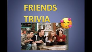 FRIENDS trivia | only 1% knows all the answers