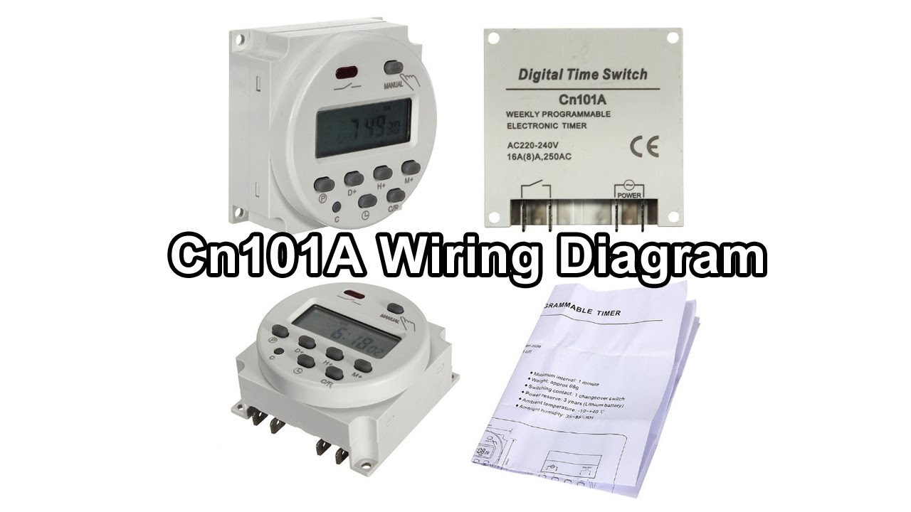 Cn101A    Wiring       Diagram      220V    AC    Digital Timer Switch  YouTube