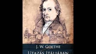 Klubrádió Könyvklub: J. W. Goethe: Utazás Itáliában (Tarandus Kiadó) Thumbnail