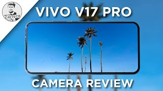 vivo V17 Pro Camera Review - Competitive!