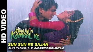 Download Hindi Video Songs - Sun Sun Re Sajan - Hum Hain Kamaal Ke | Alka Yagnik, S. P. Balasubrahmanyam | Anupam Kher