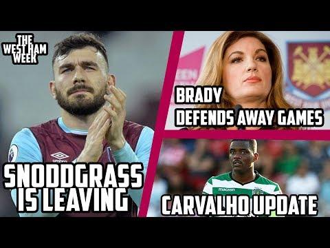 snoddgrass-leaving-|-brady-defends-away-games-|-carvalho-update---the-west-ham-week