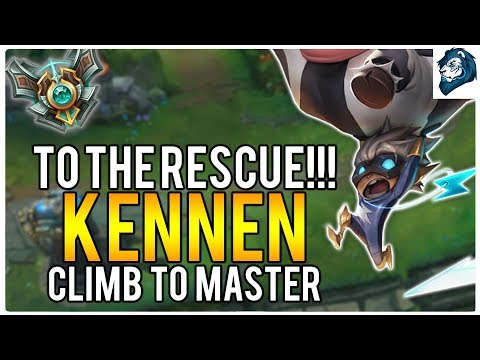 KENNEN TO THE RESCUE!!! - Climb to Master | League of Legends
