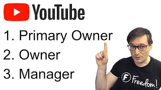 ★ YouTube roles explained: Primary owner - Owner - Manager - KYC #23