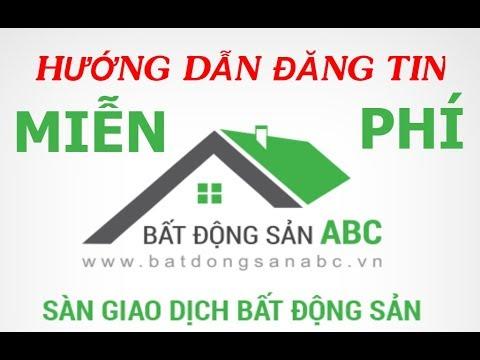 Hướng Dẫn Đăng Tin Trên Web Bất Động Sản ABC - batdongsanabc.com.vn