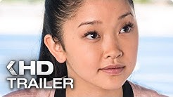 TO ALL THE BOYS I'VE LOVED BEFORE Teaser Trailer German Deutsch (2018)