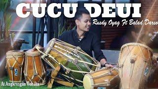 ELI KHARISMA | CUCU DEUI | COVER BY RUSDY OYAG FT BALAD DARSO
