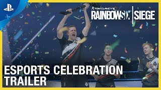 Rainbow Six Siege - Esports Celebration Trailer | PS4