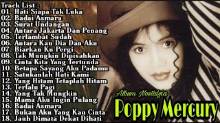 Download Poppy Mercury Full Album Tanpa Iklan | Hati Siapa Tak Luka | Badai Asmara | Surat Undangan |Pop 90an