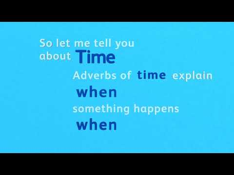Adverbial Song - Adverbs of Time