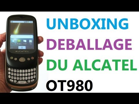 Déballage-Unboxing du Alcatel OT980 (HD)
